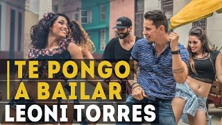 Download Lagu Leoni Torres - Te Pongo A Bailar Mp3