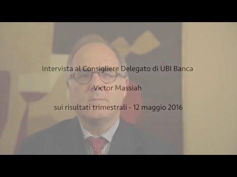 Ubi, Victor Massiah commenta la 1ª trimestrale 2016