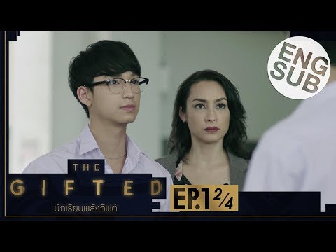 [Eng Sub] THE GIFTED นักเรียนพลังกิฟต์ | EP.1 [2/4]