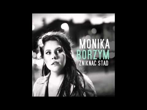 Tekst piosenki Monika Borzym - Zniknąć stąd po polsku