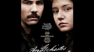 """""""Les Anarchistes"""" (The Anarchists) - Movie Review"""