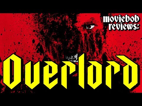 MovieBob Reviews: OVERLORD