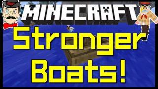 Minecraft 1.0 STRONGER BOATS ! Set Sail in a Tough Boat Without Breaking It !