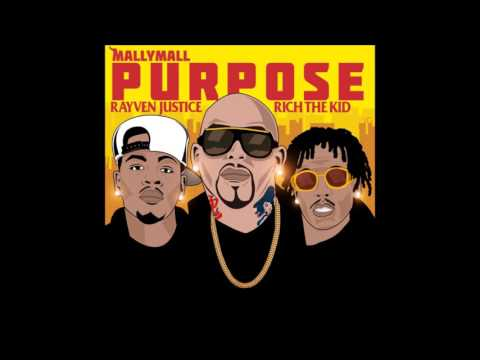 """Mally Mall """"Purpose"""" Feat. Rich The Kid & Rayven Justice SLOWED DOWN"""
