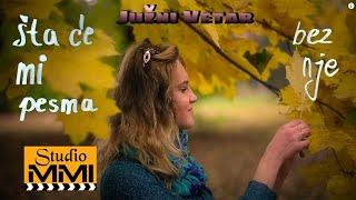Juzni Vetar - Sta Ce Mi Pesma Bez Nje
