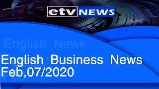 English Business News Feb,07/2020 |etv