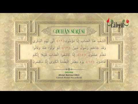 Cübbeli Ahmet Hocaefendi'nin Sesinden Duhân Süresi