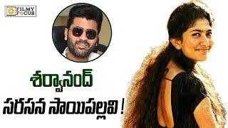 Sai Pallavi in Sharwanandhs Next Movie