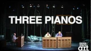 Three Pianos - A Sneak Peak:  American Repertory Theater