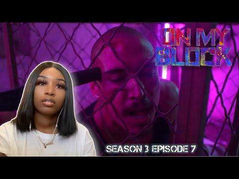 On my block Season 3 Episode 7 'Chapter Twenty-Seven' Reaction!
