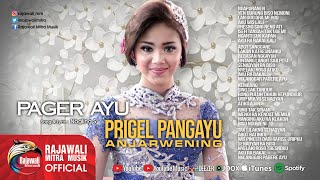 Prigel Anjarwening - Pager Ayu [OFFICIAL]