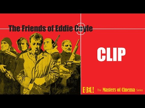 THE FRIENDS OF EDDIE COYLE - Clip From The Masters Of Cinema Dual Format Release