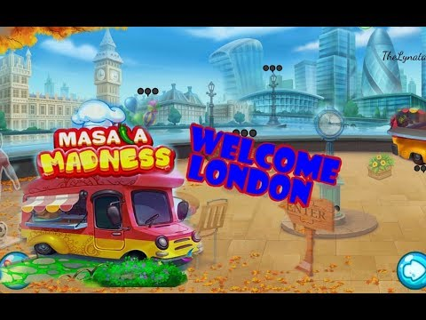 Masala Madness /New Restaurant- Welcome London/ Part 3/ Levels 1 -15