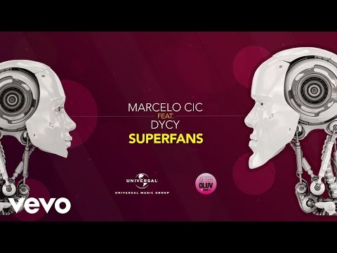 Marcelo CIC - Superfans ft. Dycy