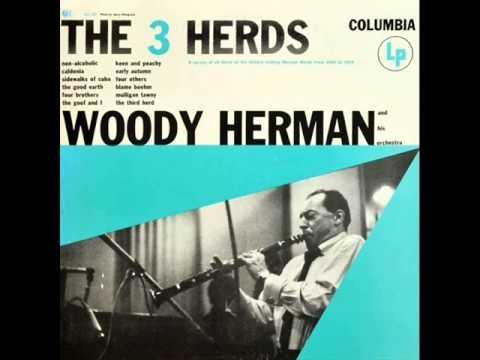 Woody Herman Orchestra – Four Brothers