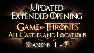 This is an updated extended version of the opening credits of Game of Thrones, with all locations and castles until now, including...