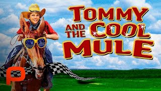 Tommy And The Cool Mule (Full Movie)