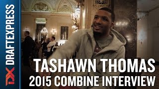 TaShawn Thomas 2015 NBA Draft Combine Interview