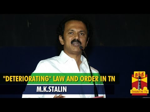 M K Stalin Accuses TN Government Over  Deteriorating  Law and Order   Thanthi TV