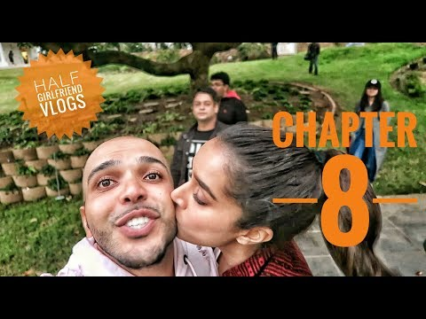Half Girlfriend Vlogs Chapter-8 | THE FINAL CHAPTER