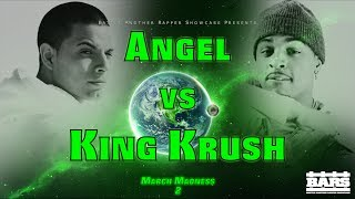 BARS Battle League | Angel vs. King Krush