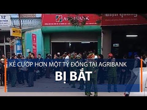 Kẻ cướp hơn một tỷ đồng tại Agribank bị bắt | VTC1 - Thời lượng: 35 giây.