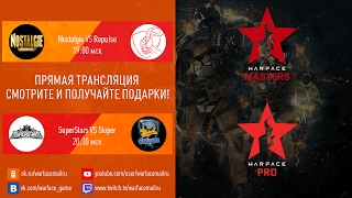 Warface Open Cup: Season 11. Masters & Pro: тур 2-3