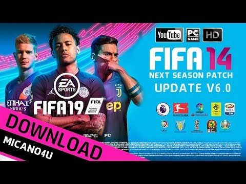 FIFA 14 | Next Season Patch 2019 Update V6.0 (PC/HD)