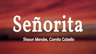 Video Shawn Mendes, Camila Cabello - Señorita (Lyrics Video) MP3, 3GP, MP4, WEBM, AVI, FLV September 2019