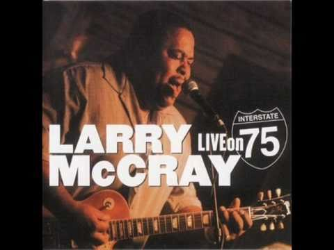 Larry McCray - Gone For Good