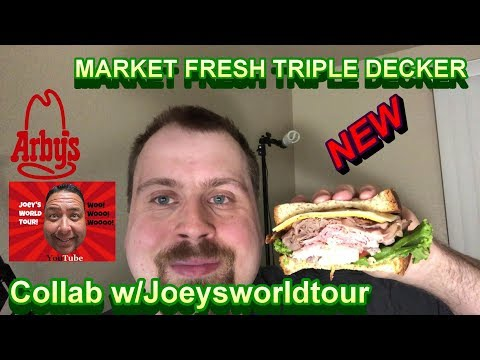 Arbys - New -Market Fresh Triple Decker feat. Joeysworldtour