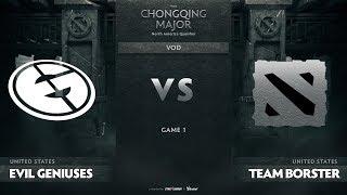 Evil Geniuses vs Team Borster, Game 1, NA Qualifiers The Chongqing Major