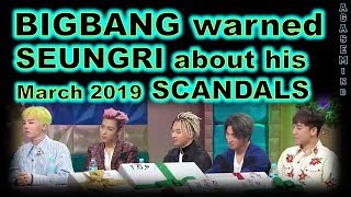 Video BIGBANG warned SEUNGRI about his SCANDAL 2019 (years ago) MP3, 3GP, MP4, WEBM, AVI, FLV Maret 2019