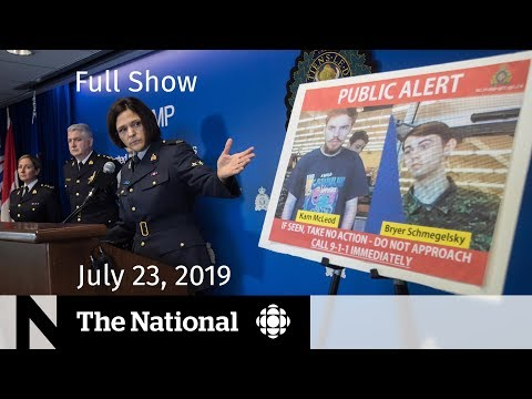 WATCH LIVE: The National for July 23, 2019
