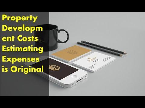 Property Development Costs  Estimating Expenses is Original