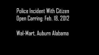 Auburn (AL) United States  City pictures : Open Carry Incident Auburn Alabama Part II