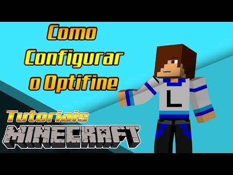 Como deixar o minecraft SEM LAG! - Como configurar o Optifine!!! (видео)