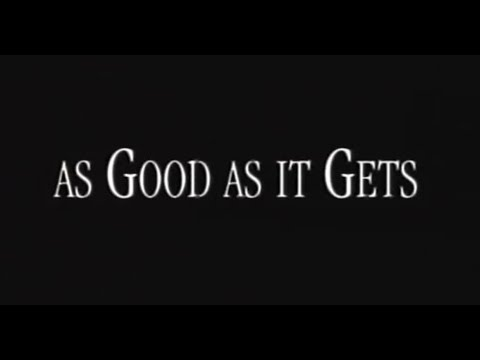 As Good as It Gets (1997) - Official Trailer