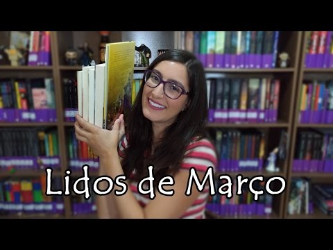 Leituras de Março de 2017 | Biblioteca Fantástica