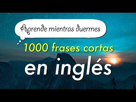 Aprende 1000 frases cortas en inglés mientras duermes