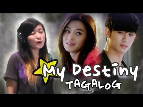 Video [TAGALOG] GMA 7's My Love From The Star OST-My Destiny Music Video + Lyrics download in MP3, 3GP, MP4, WEBM, AVI, FLV January 2017