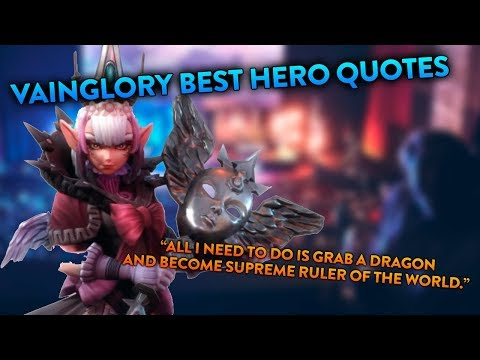 Frases - Vainglory  Best hero quotes  #7