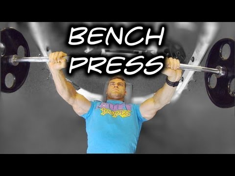 How to Perform Bench Press – Tutorial & Proper Form