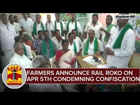 Farmers-announce-Rail-Roko-on-April-5th-Condemning-Confiscation--Thanthi-TV