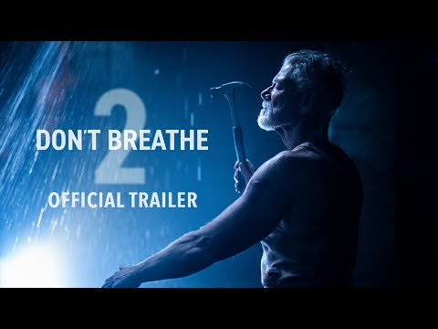 DON'T BREATHE 2 - Official Trailer (HD) | Exclusively In Movie Theaters August 13