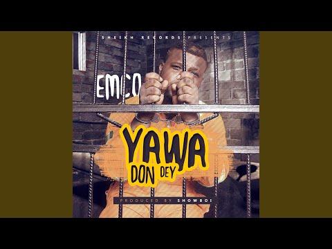 Yawa Don Dey