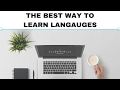 The best way to learn languages