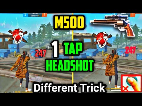 [ Different Trick ] M500 One Tap Headshot Trick   Garena Free Fire