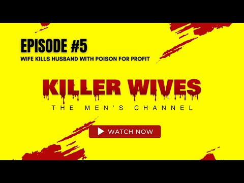 Wife Kills Husband with Poison |            Episode 5 of KILLER WIVES