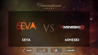 5eva vs Mineski, game 1